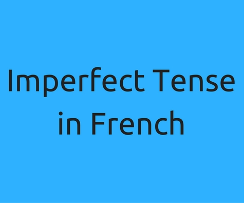 Imperfect Tense in French